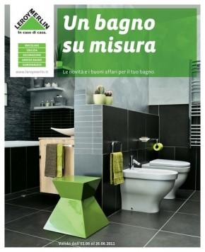 Il volantino leroy merlin tutto dedicato al bagno for Volantino mobili da giardino