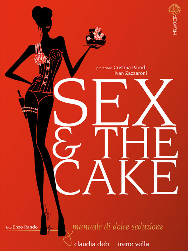 Sex and the cake