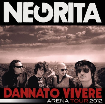 Negrita Dannato Vivere Tour