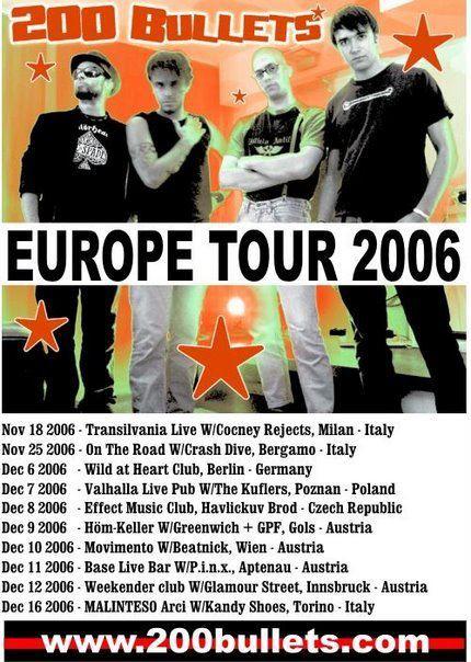 200 Bullets – Europe Tour 2006 –  Report parte 1