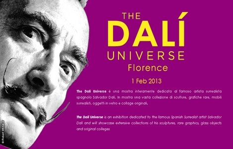 mostra dali firenze THE DALI UNIVERSE   FLORENCE (February 1st   May 25th , 2013)