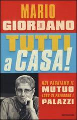 Tutti a casa di Mario Giordano