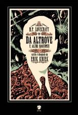 H.P. Lovecraft, Da altrove e altri racconti