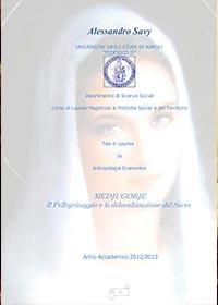 Libro: Medjugorje. Il Pellegrinaggio e la Delocalizzazione del Sacro