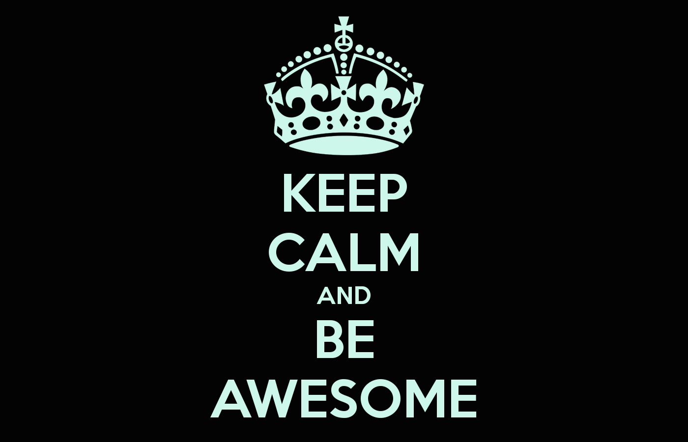 keep-calm-and-be-awesome-4111