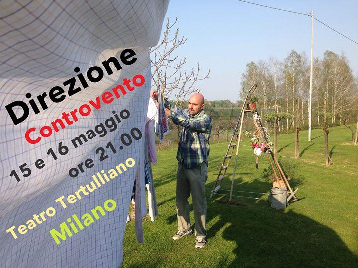 Lo spettacolo Direzione Controvento arriva allo Spazio Tertulliano di Milano