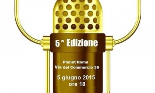 Microfono d' oro 2015, premi alle radio piu'ascoltate della capitale