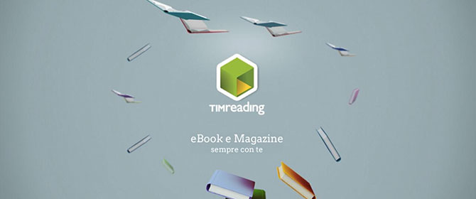 Tim Reading, app per goderti la lettura quando e dove vuoi