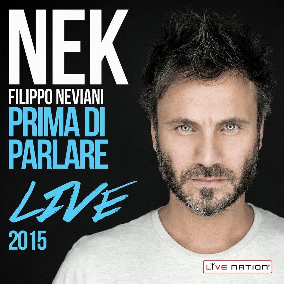 Nek torna sul palco: Prima di parlare Live 2015