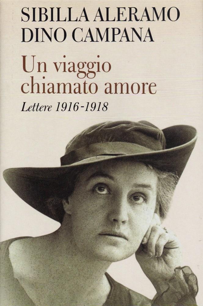Ritorno alla poesia: Dino Campana