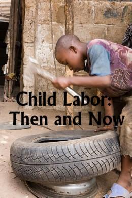 Il lavoro minorile: ieri e oggi