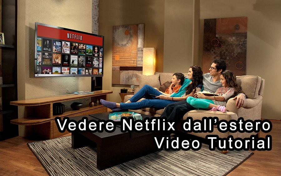 Come vedere Netflix all'estero