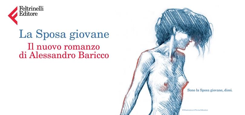 Quanto costa il nuovo romanzo di A. Baricco La sposa Giovane