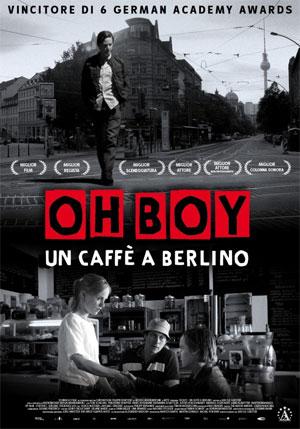 """Oh boy,un caffè a Berlino"" di cosa parla"