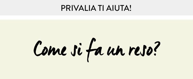 come fare un reso privalia