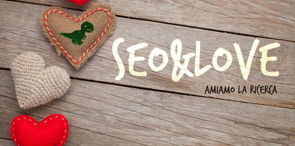 SEO&LOVE 2017: relatori evento elenco completo