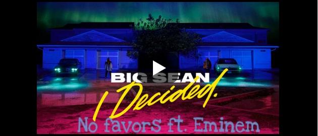 Big Sean e Eminem rischiano l'arresto per No Favors
