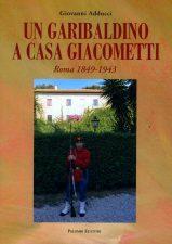 """Libro """"Un garibaldino a Casa Giacometti"""" di G. Adducci"""