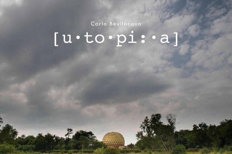 Fotografare l'utopia