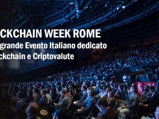 Blockchain Week Rome: alla scoperta delle criptovalute