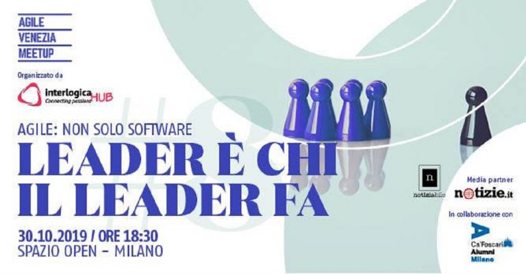 "Evento interlogicaHub Milano: ""Leader è chi il leader fa"""