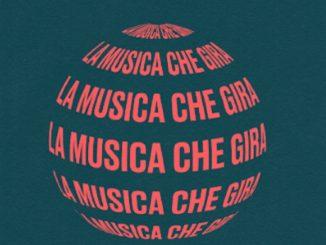 la musica che gira
