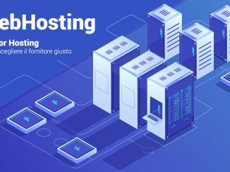 miglior hosting, come scegliere il fornitore giusto
