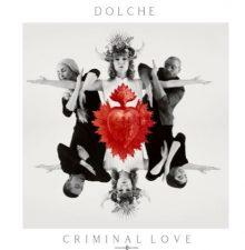 Dolche criminal love