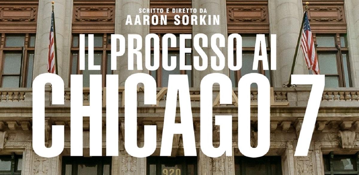 Il processo ai Chicago 7: cast e trama tratta da una storia vera