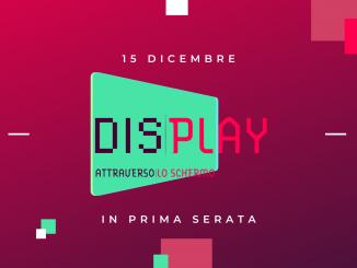 Display, l'evento online che trasforma il marketing in uno show