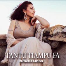 Raffaella Caruso Tantu tiampu fa