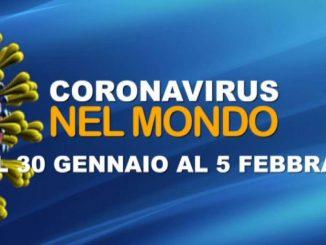 IL CORONAVIRUS NEL MONDO dal 30 gennaio al 5 febbraio