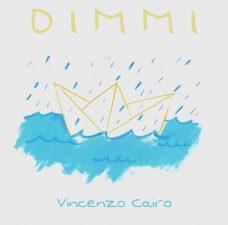 Vincenzo Cairo Dimmi